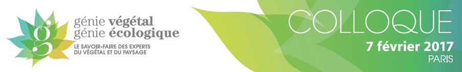 Colloque génie écologique / génie végétal le 7 février 2017 au CESE