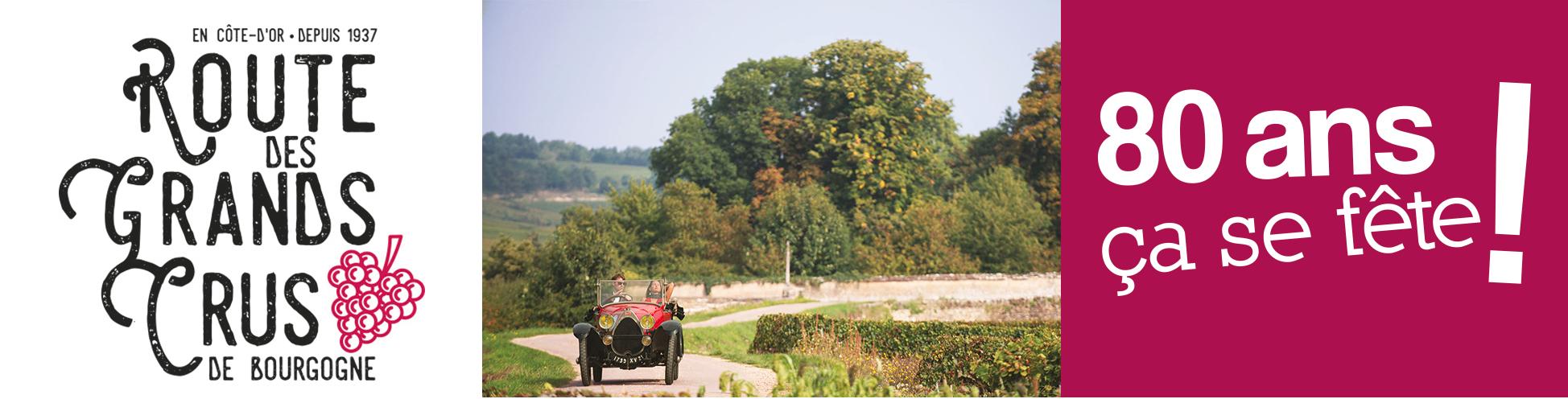 80 ans de la Route des Grands Crus de Bourgogne