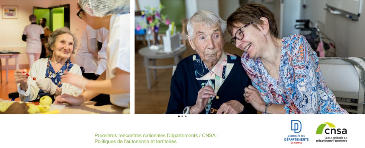 Premières rencontres nationales Départements / CNSA : Politiques de l'autonomie et territoires