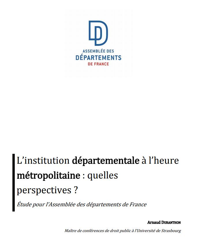 Rapport Duranthon – L'institution départementale à l'heure métropolitaine : quelles perspectives ?
