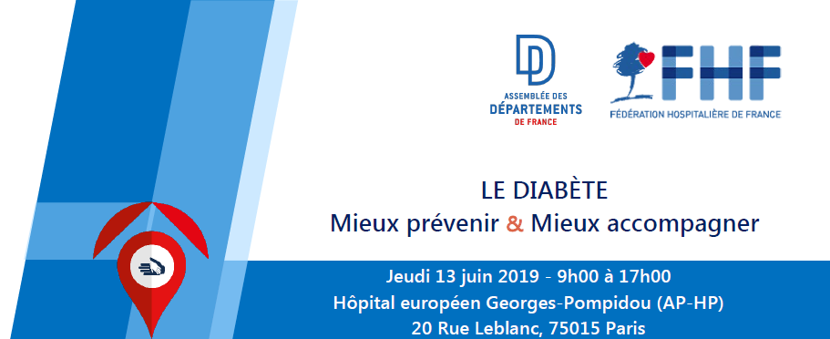 Colloque « Le diabète, mieux prévenir et mieux accompagner », le 13 juin à l'Hôpital Georges Pompidou, Paris 15ème