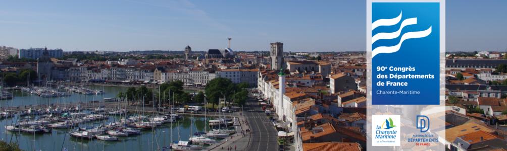 La Charente-Maritime accueillera le 90ème Congrès des Départements de France à La Rochelle