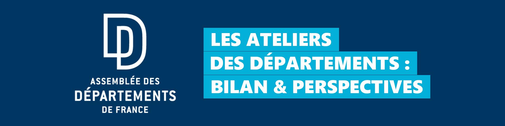 Expression publique du 28 avril 2021 : « Départements : bilan et perspectives »
