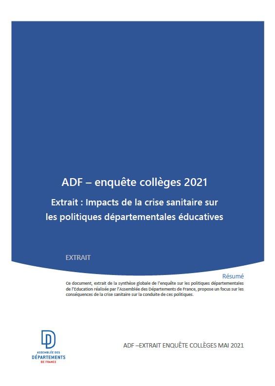 ADF – enquête collèges 2021 Extrait : Impacts de la crise sanitaire sur les politiques départementales éducatives